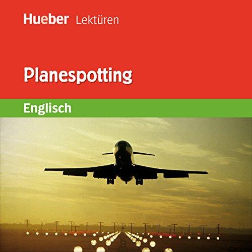 Planespotting Titelbild