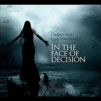 In the Face of Decision (Feat. Lisa Hawbaker)