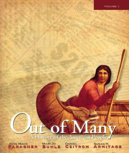 Out of Many: A History of the American People, Brief...