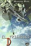 TRIANGULO D, EL by La Factoria de Ideas(1900-01-01)
