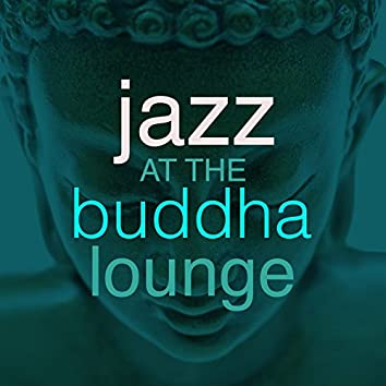 Jazz at the Buddha Lounge
