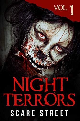 Compare Textbook Prices for Night Terrors Vol. 1: Short Horror Stories Anthology  ISBN 9798680227008 by Street, Scare,Street, Scare