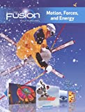 Science Fusion: Module I (Motion, Forces, & Energy)