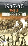 1947-48 WAR OF INDIA-PAKISTAN