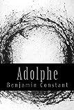 Adolphe - CreateSpace Independent Publishing Platform - 16/02/2017