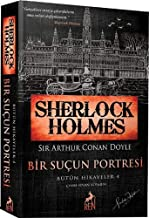 Sherlock Holmes – Bir Suçun Portresi / Bütün Hikayeler 4