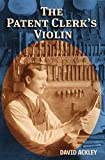 The Patent Clerk's Violin (English Edition)