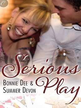 Serious Play by [Bonnie Dee, Summer Devon]