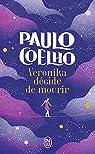 Veronika décide de mourir par Coelho
