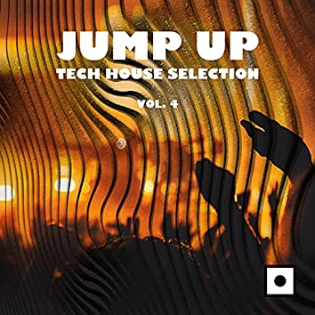 Jump Up - Tech House Selection, Vol. 4