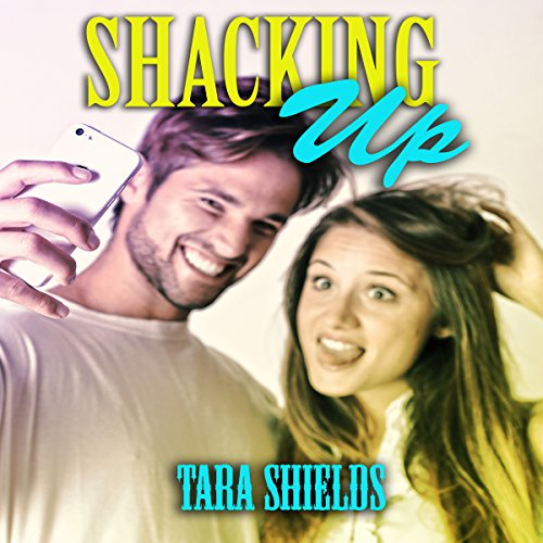 Shacking Up audiobook cover art