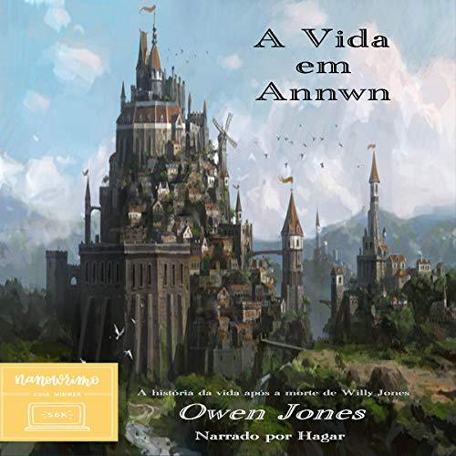 A Vida Em Annwn [A Night in Annwn] audiobook cover art