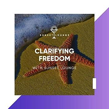 Clarifying Freedom with Sunset Lounge