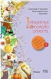 Literatura e Educação Infantil: Livros, Imagens e Práticas de Leitura (Volume 1)