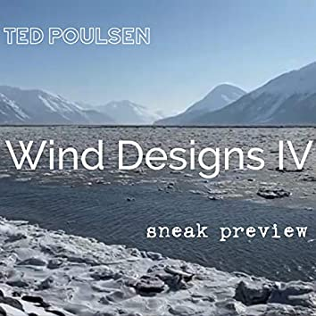 Wind Designs IV Sneak Preview