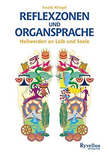 Kliegel, Ewald:<br />Reflexzonen und Organsprache