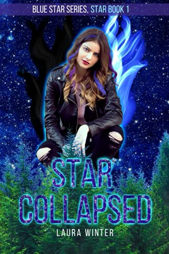 Star Collapsed (Blue Star Series, Band 4)
