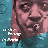 Lester Young in Paris