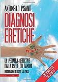 Diagnosi eretiche, un pediatra dalla parte dei bambini...