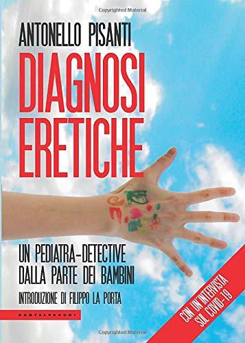 Diagnosi eretiche, un pediatra dalla parte dei bambini