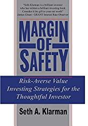 The Margin of Safety: Risk-Averse Value Investing Strategies for the Thoughtful Investor 1st Edition by Seth A. Klarman