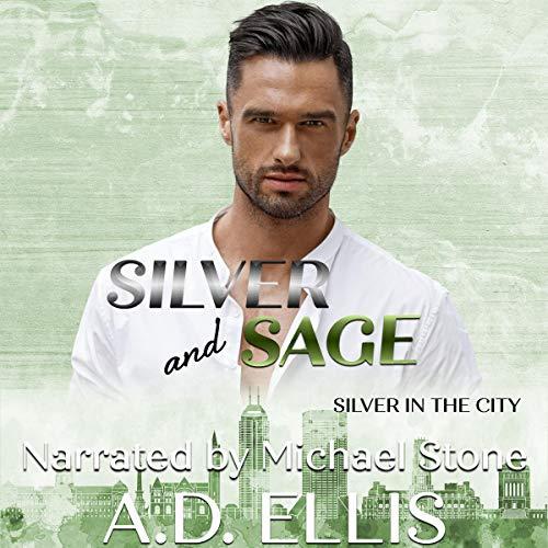 Silver & Sage Audiobook By A.D. Ellis cover art