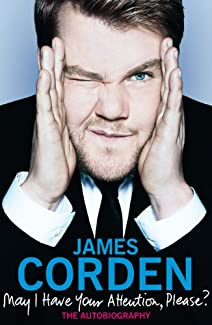 James Corden: May I Have Your Attention Please?