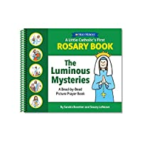A Little Catholic's First Rosary Book - Luminous