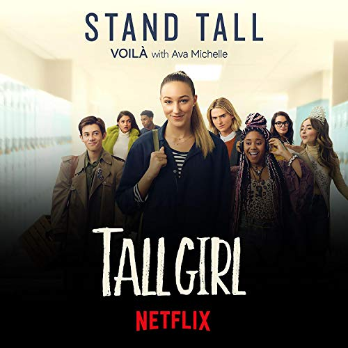 "Stand Tall (from Netflix's ""Tall Girl"")"
