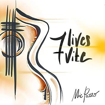 7 Lives 7 Vite