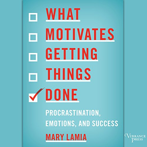What Motivates Getting Things Done Titelbild