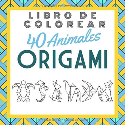 Libro de colorear 40 Animales ORIGAMI
