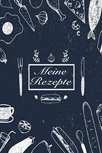Meine Rezepte: Rezeptbuch zum Selberschreiben - Rezept Notizbuch - Rezeptbuch zum Selbst Schreiben - Kochbuch zum Selberschreiben: Rezeptbuch - Tolles ... | ca. DINA5 | Geschenk für Hobby - Köche