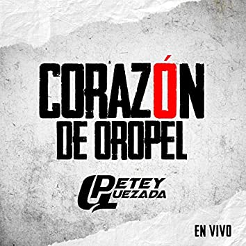 Corazon De Oropel (En Vivo)