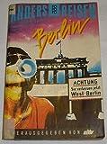 Anders reisen: Berlin. (6239 250). Ein Reisebuch in den Alltag. - Zitty