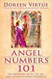 Angel Numbers 101: The Meaning of 111, 123, 444,...