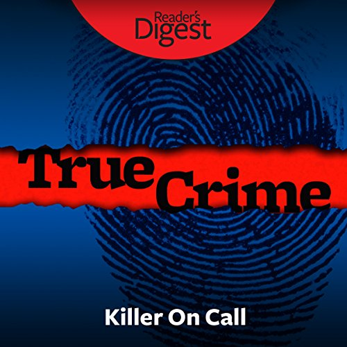 Killer on Call: Why No One Stopped the Angel of Death audiobook cover art