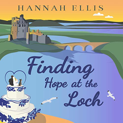 Finding Hope at the Loch cover art