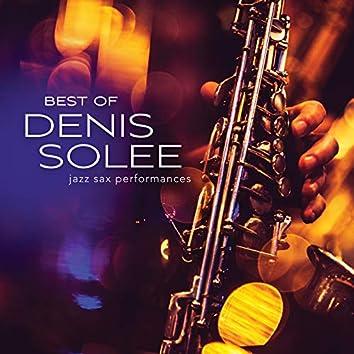Best Of Denis Solee: Jazz Sax Performances