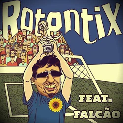 Rotentix feat. Falcão