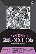 Developing Grounded Theory: The Second Generation (Developing Qualitative Inquiry Book 3) (English Edition)