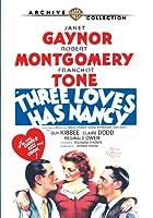 THREE LOVES HAS NANCY (1938)