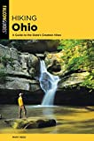 Hiking Ohio: A Guide To The State's Greatest Hikes (State Hiking Guides Series)