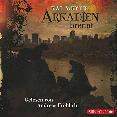 Arkadien brennt     Arkadien 2              Autor:                                                                                                                                 Kai Meyer                               Sprecher:                                                                                                                                 Andreas Fröhlich                      Spieldauer: 10 Std. und 46 Min.     272 Bewertungen     Gesamt 4,6