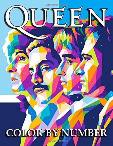 Queen Color By Number: Amazing Color By Number Book With Unique Illustrations For Fans Of Queen