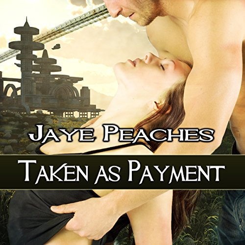 Taken as Payment audiobook cover art