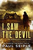I Saw the Devil (A CreepTown Thriller)