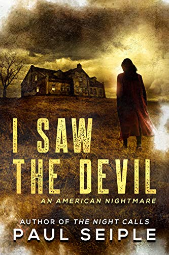 I Saw the Devil (A CreepTown Thriller) (English Edition)