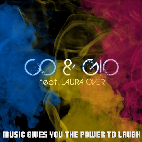 Music Gives You the Power to Laugh (feat. Laura Over) [Filippo Canton Vrs]