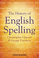 The History of English Spelling (The Language Library)
